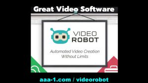 Unusual New Video Creation Software Tool Video Robot